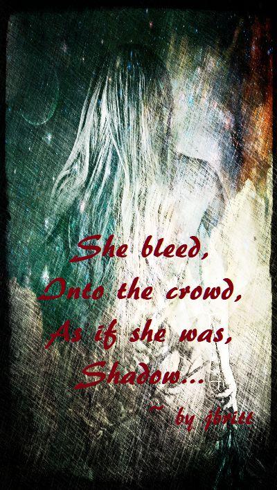 bleed...